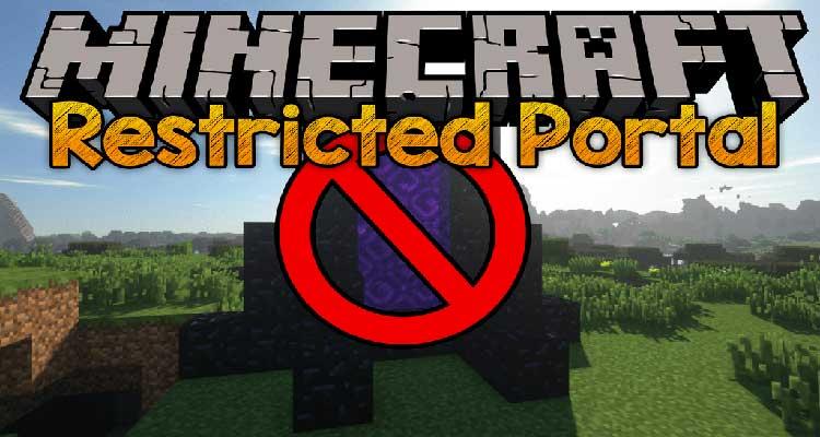 Restricted Portals Mod 1.15.1/1.14.4