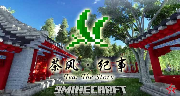 Tea The Story Mod 1.12.2/1.10.2 For Minecraft