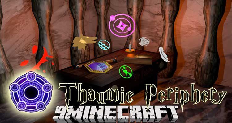 Thaumic Periphery Mod 1.12.2 for Thaumcraft For Minecraft