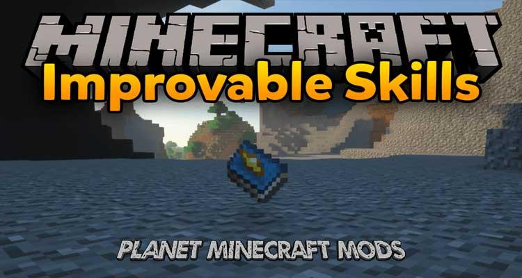 Improvable Skills Mod 1.13.2/1.12.2