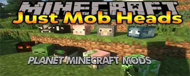 Just Mob Heads Mod 1.14.4/1.12.2
