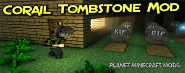 Corail Tombstone Mod 1.14.4/1.12.2 (Lootable Graves)
