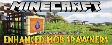 Enhanced Mob Spawners Mod 1.14.4/1.12.2 (More Functionality to Mob Spawner Block)