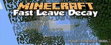 Quick Leaf Decay Mod 1.14.4/1.12.2