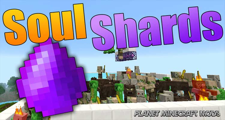 Soul Shards Respawn Mod 1.14.4/1.12.2