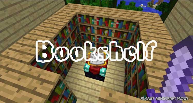 Bookshelf Mod 1.16.3/1.12.2/1.7.10