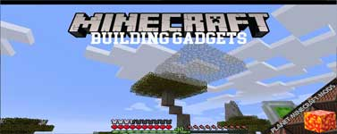 Building Gadgets Mod 1.16.3/1.15.2/1.12.2