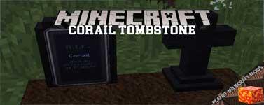 Corail Tombstone Mod 1.16.1/1.12.2/1.10.2
