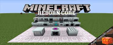 Reborn Core Mod 1.16.3/1.12.2/1.7.10