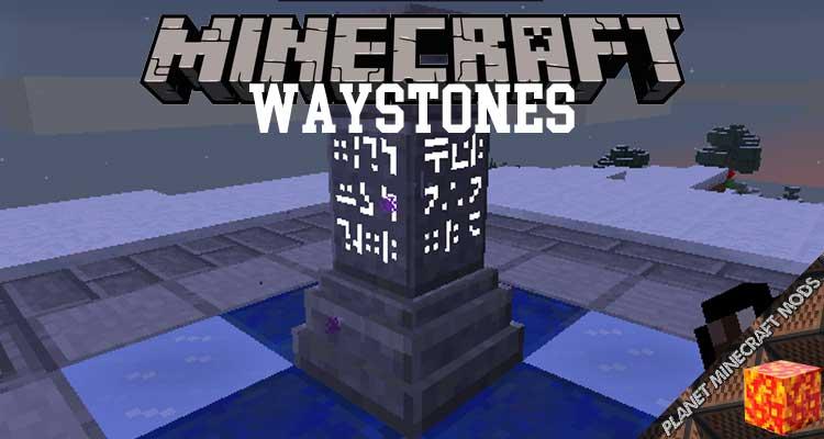 Waystones Mod 1.16.4/1.12.2/1.7.10