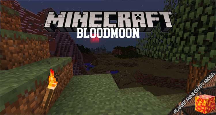 Bloodmoon Mod 1.12.2/1.11.2/1.10.2