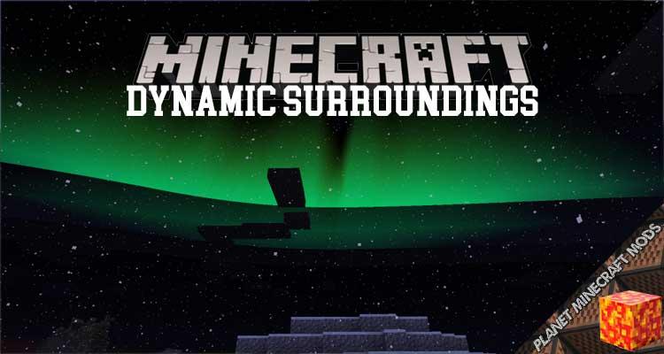 Dynamic Surroundings Mod 1.12.2/1.10.2/1.7.10