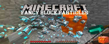 Fancy Block Particles Mod 1.12.2/1.10.2/1.7.10