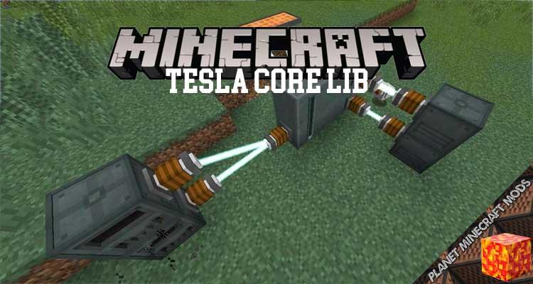 Tesla Core Lib Mod 1.12.2/1.11.2/1.10.2