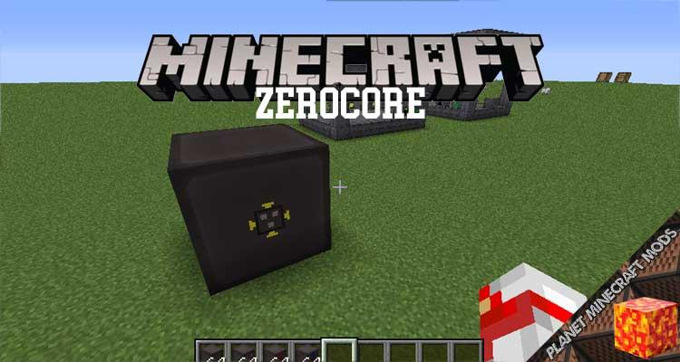 ZeroCore Mod 1.16.4/1.12.2/1.10.2