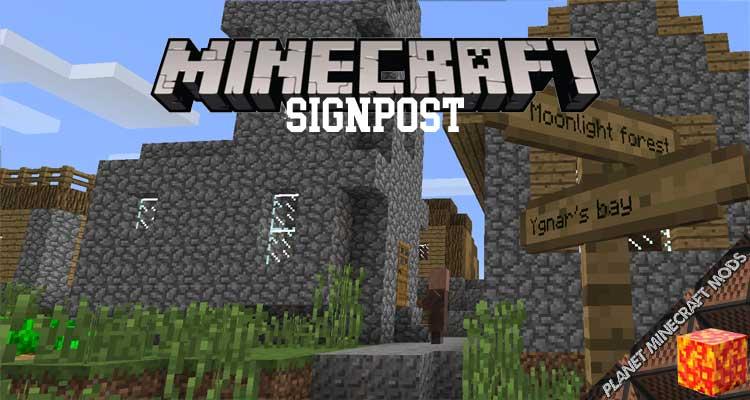Signpost Mod 1.12.2/1.10.2/1.7.10