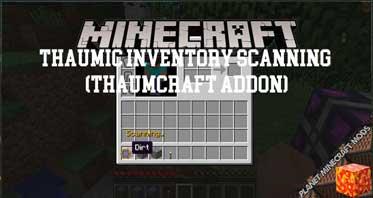 Thaumic Inventory Scanning (Thaumcraft Addon) Mod 1.12.2/1.10.2/1.7.10