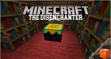 The Disenchanter Mod 1.12.2/1.10.2/1.7.10