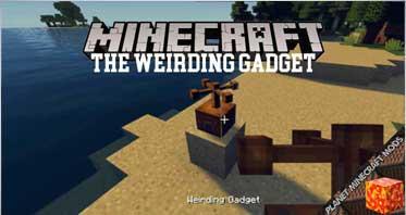 The Weirding Gadget Mod 1.16.4/1.12.2/1.10.2