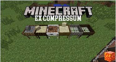 Ex Compressum Mod 1.12.2/1.10.2/1.7.10