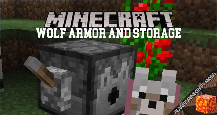 Wolf Armor and Storage Mod 1.12.2/1.10.2/1.7.10