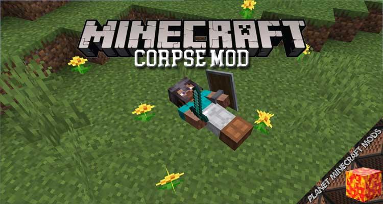 Corpse Mod 1.16.5/1.15.2/1.12.2