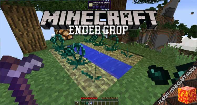 Ender Crop Mod 1.12.2/1.10.2/1.7.10