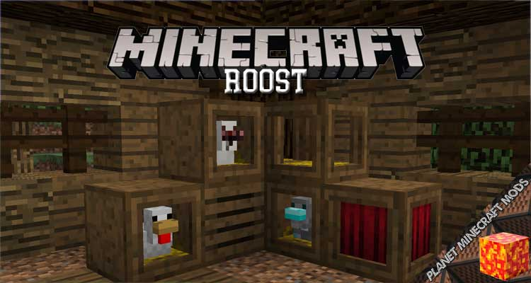 Roost Mod 1.12.2/1.11.2/1.10.2