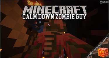 Calm Down Zombie Guy Mod 1.12.2