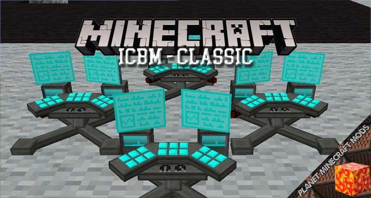ICBM - Classic Mod 1.12.2/1.7.10
