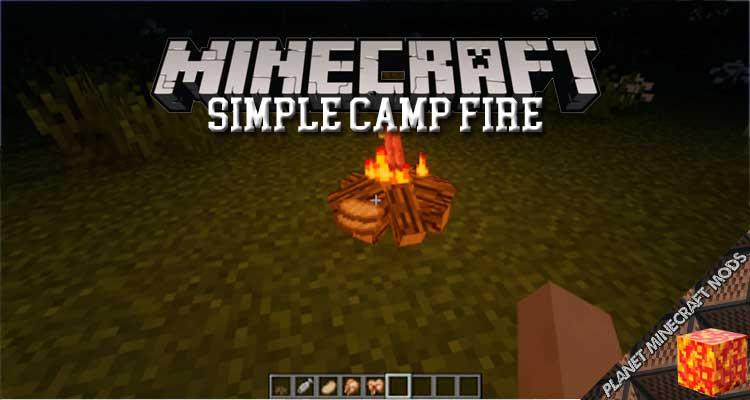 Simple Camp Fire Mod 1.12.2/1.11.2