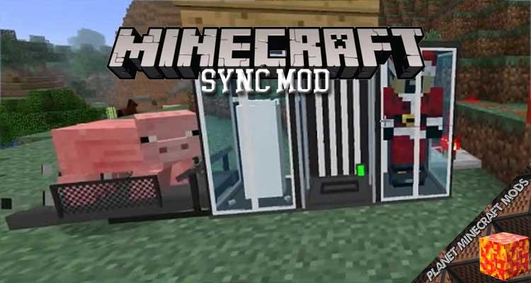 Sync Mod 1.12.2/1.10.2/1.7.10