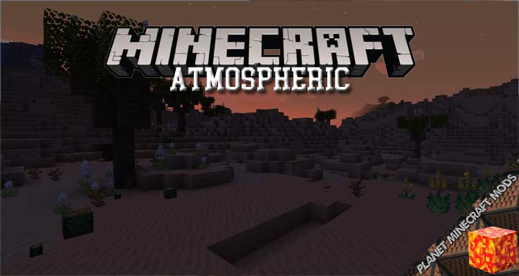Atmospheric Mod 1.16.5/1.15.2/1.12.2
