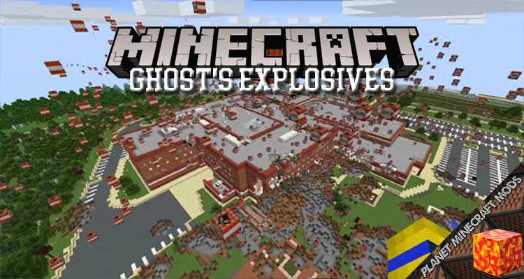 Ghost's Explosives Mod 1.12.2