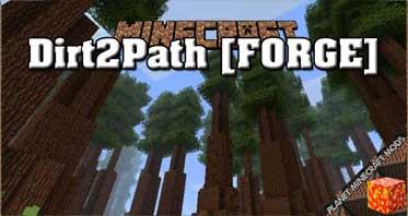 Dirt2Path [FORGE] Mod 1.12.2/1.11.2/1.10.2