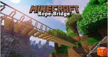 Rope Bridge Mod 1.16.5/1.12.2/1.7.10