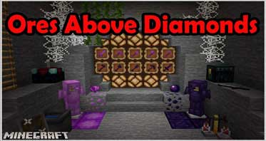 Ores Above Diamonds Mod 1.17.1/1.16.5/1.12.2