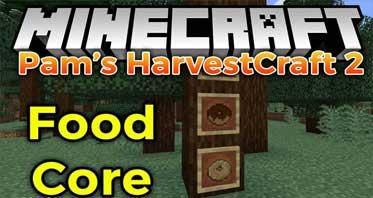 Pam's HarvestCraft 2 – Food Core Mod 1.16.5/1.15.2/1.14.4