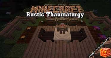 Rustic Thaumaturgy Mod 1.12.2